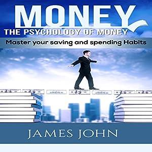 Money: The Psychology of Money Audiobook