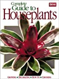 Complete Guide to Houseplants, Ortho Books Staff, 0897215028