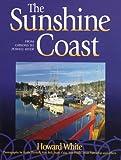 The Sunshine Coast, Howard White, 1550170813