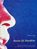 Kunst als Handeln: Aspekte einer Theorie der schönen Künste im Anschluss an John Dewey und Arnold Gehlen