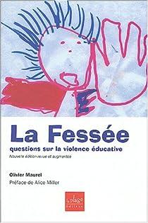 La Fessée : Questions sur la violence éducative par Maurel