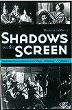 img - for Shadows on the Screen: Tanizaki Jun'ichiro on Cinema and