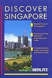 Discover Singapore, Berlitz Editors, 2831506689