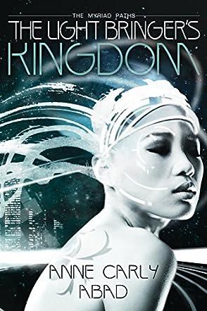 The Light Bringer's Kingdom