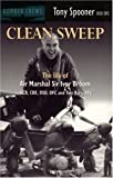 img - for Clean Sweep: The Life of Air Marshal Sir Ivor Broom (Bomber crews) by Tony Spooner (2001-05-31) book / textbook / text book