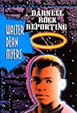 Darnell Rock Reporting, Walter Dean Myers, 078076031X