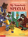 My Somebody Special, Sarah Weeks, 0439570816