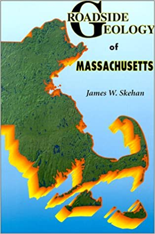 Front cover for the book Roadside Geology of Massachusetts by James W. Skehan