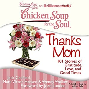 Chicken Soup for the Soul: Thanks Mom Audiobook