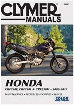 Amazon.com: Clymer Honda CRF230F (2003-2013) & CRF230L & CRF230M  (2008-2009) (53029): AutomotiveAmazon.com