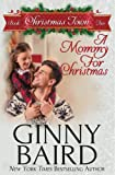 A Mommy for Christmas (Christmas Town) (Volume 2)