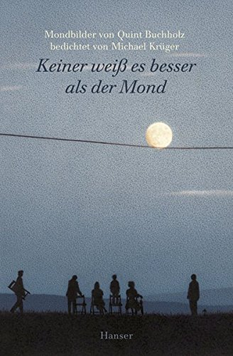 Keiner weiss es besser als der Mond