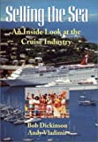 Selling the Sea: An Inside Look at the Cruise Industry