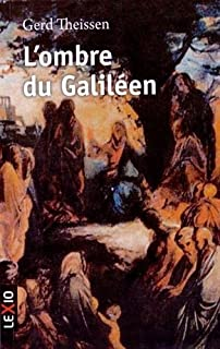 L'ombre du Galiléen: récit historique