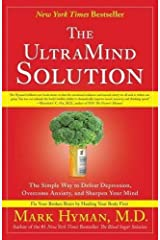 The UltraMind Solution: The Simple Way to Defeat Depression, Overcome Anxiety, and Sharpen Your Mind Paperback