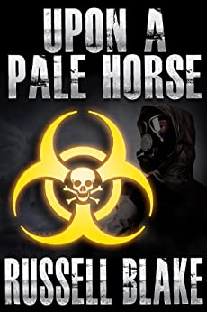 Upon A Pale Horse (Bio-Thriller) by [Blake, Russell]