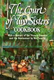 img - for The Court of Two Sisters Cookbook by Mel Leavitt (1992-02-03) book / textbook / text book