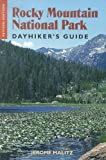 Rocky Mountain National Park Dayhikers Guide, Jerome Malitz, 1555663400