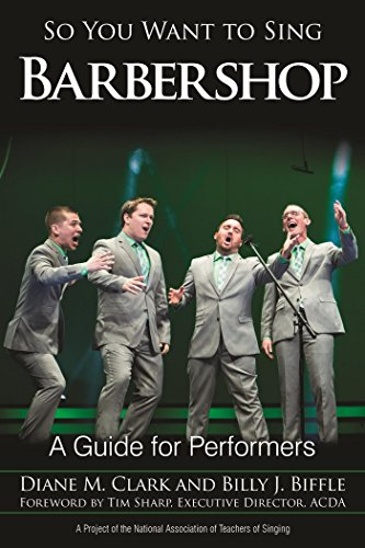 So You Want to Sing Barbershop: A Guide for - Performer Shop