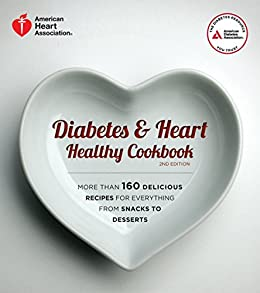 Diabetes and Heart Healthy Cookbook by [American Heart Association American Association]