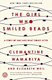 The Girl Who Smiled Beads: A Story of War and What
