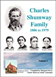 img - for The Charles Shumway Family, 1806-1979 book / textbook / text book