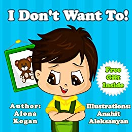 Amazon.com: Children's book by age 2-6: I Don't want to! (A Caring Children's books Collection