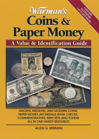 Warman's Coins & Paper Money: A Value & Identification Guide (Warman's Coins and Paper Money)