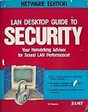 LAN Desktop Guide to Security, NetWare Edition, Sams Development Staff, 0672300850
