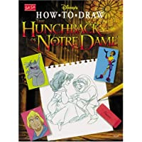Disney's How to Draw the Hunchback of Notre Dame (How to Draw Series)