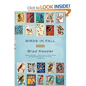 Birds in Fall: A Novel Brad Kessler