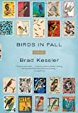 Birds in Fall, Brad Kessler, 0743287398