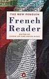 The New Penguin French Reader, Simon Lee, 0140133399