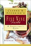 Clarke and Spurrier's Fine Wine Guide, Oz Clarke and Steven Spurrier, 015100918X
