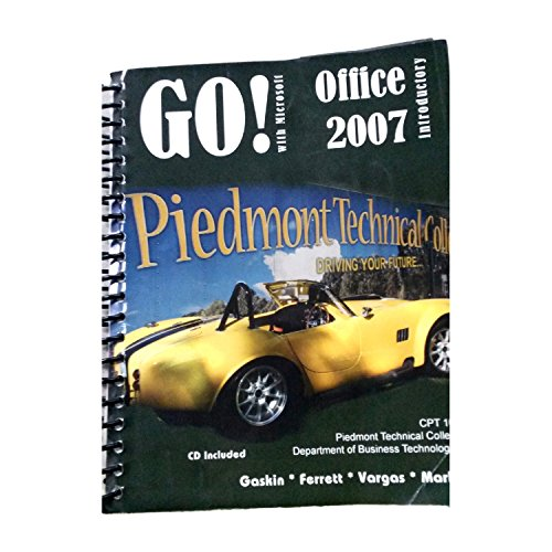 Go  With Microsoft Office 2007 For Piedmont Technical College  Cpt 101