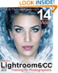 Adobe Lightroom 6 / CC Video Book: Tr...