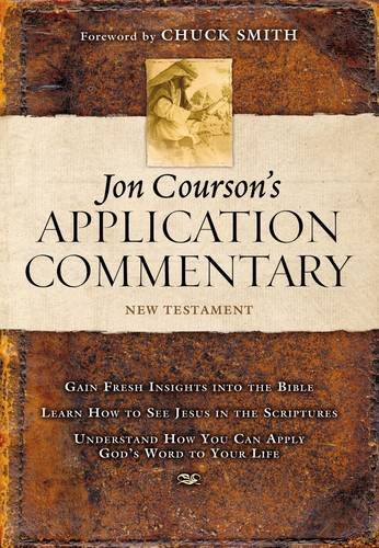 Jon Courson's Application Commentary: New Testament (List Of The Prophets Of The Old Testament)