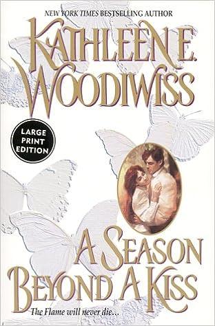 Amazon Fr A Season Beyond A Kiss Kathleen E Woodiwiss