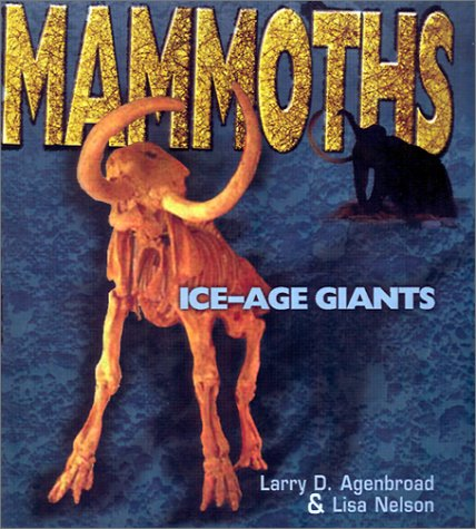 Mammoths: Ice-Age Giants (Discovery! (Lerner Publications Company).)