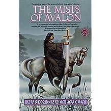 The Mists of Avalon: A Novel