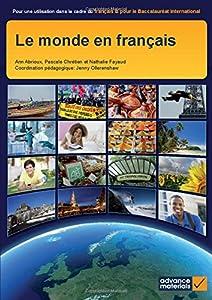 Le Monde en Français Student's Book (Ib Diploma) (French Edition)