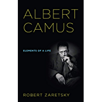 Albert Camus: Elements of a Life (English Edition)