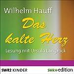 Das kalte Herz | Wilhelm Hauff