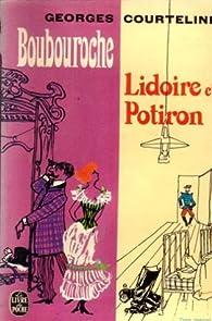 Boubouroche - Lidoire et Potiron par Georges Courteline