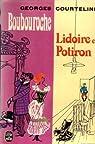 Boubouroche - Lidoire et Potiron par Courteline