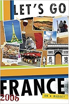 Book Let's Go 2006 France (Let's Go: France)