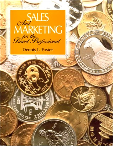 Sales and Marketing for the Travel Professional (Travel Professional Series)