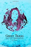 Ghost Tigers, D. R. Johnson, 0986608319