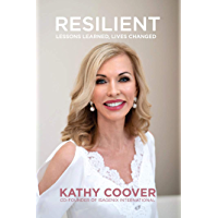 Resilient: Lessons Learned, Lives Changed