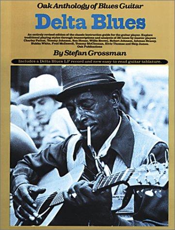 (Delta Blues: Oak Anthology of Blues Guitar)